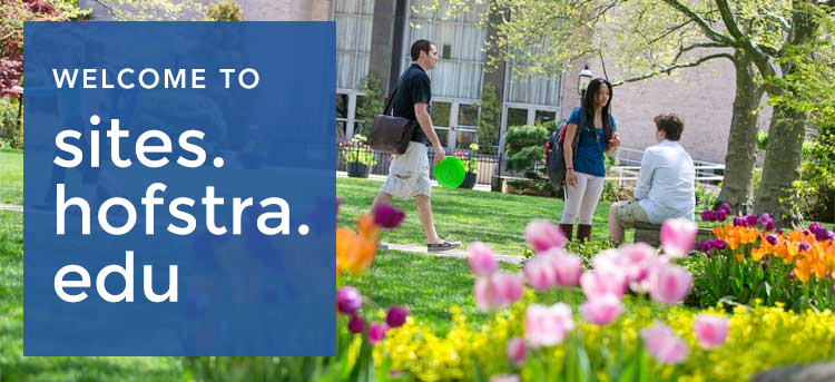 Welcome to Sites.Hofstra.Edu